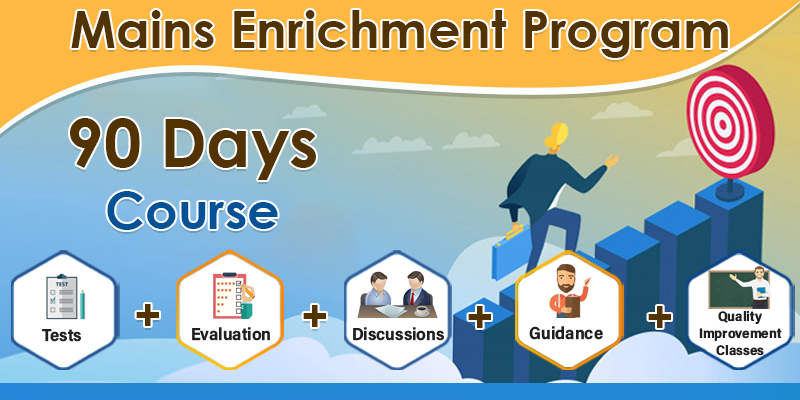 MAINS ENRICHMENT PROGRAMME