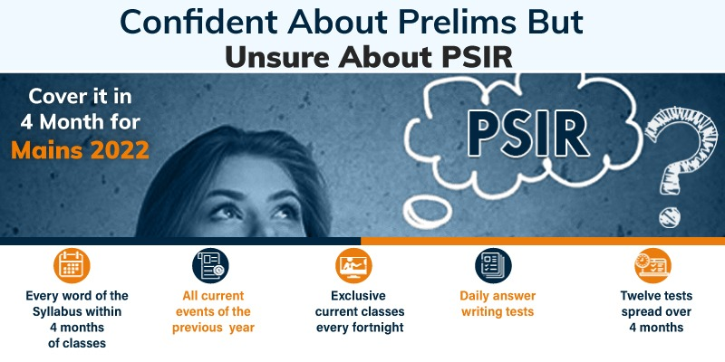 PSIR Optional Full Course for  2021 and 2022 Exams